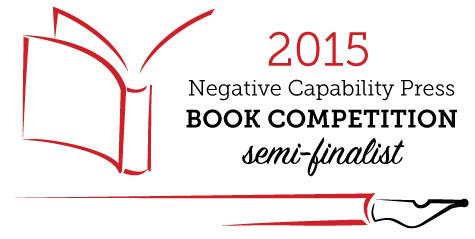 2015 Negative Capability Press Book Competition