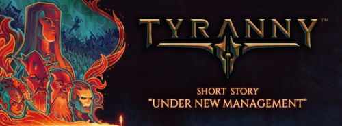 tyranny_shortstory_undernewmanagement